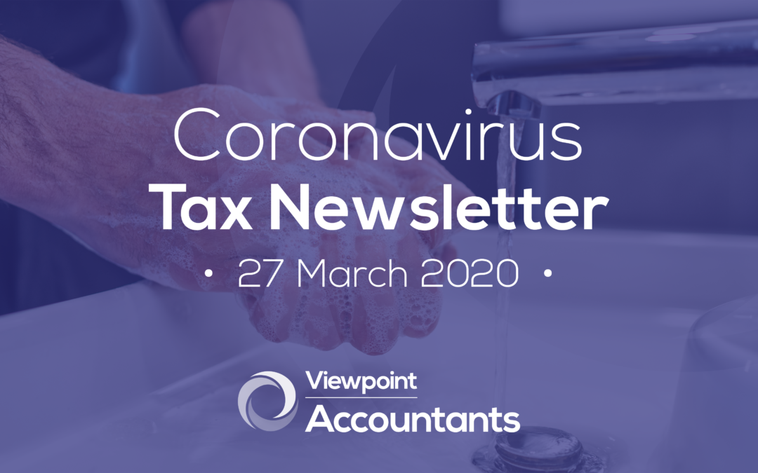 Coronavirus – 27 March 2020 Tax Newsletter