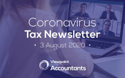 Coronavirus – 3 August 2020 Tax Newsletter