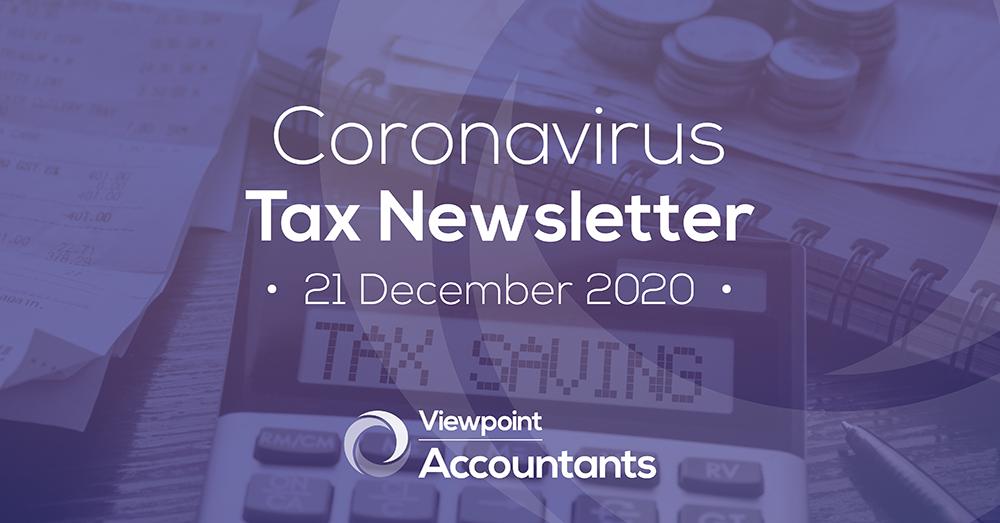 Coronavirus – 21 December 2020 Tax Newsletter