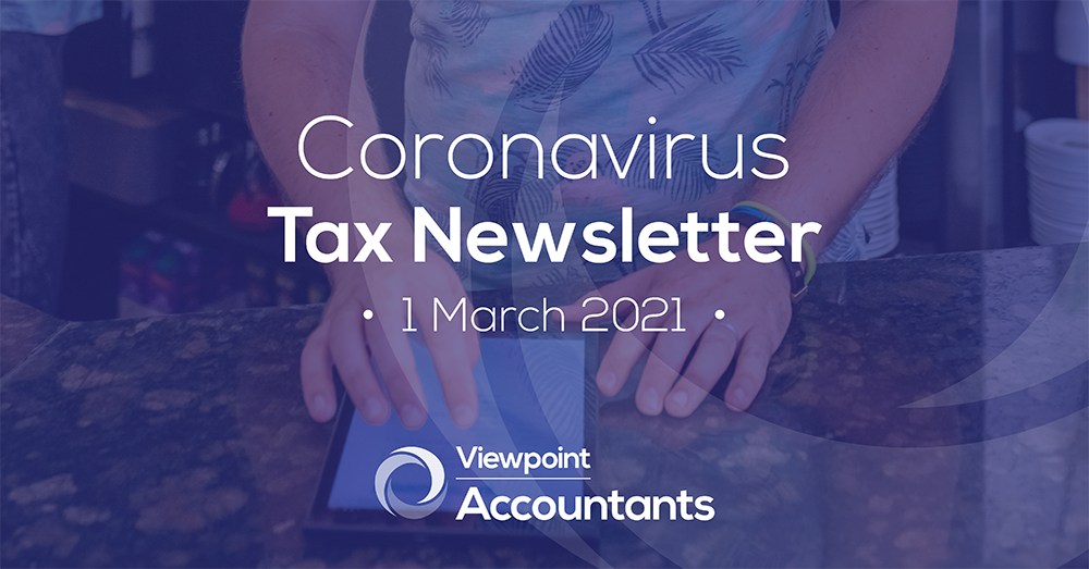 Coronavirus – 01 March 2021 Tax Newsletter