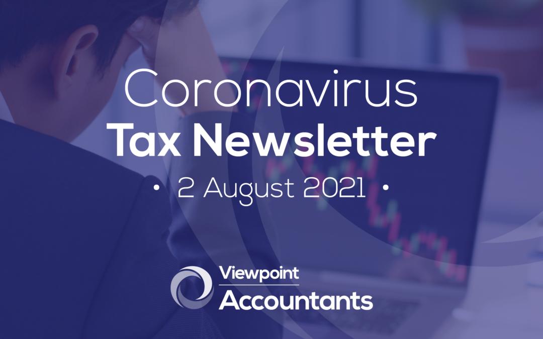 Coronavirus – 02 August 2021 Tax Newsletter