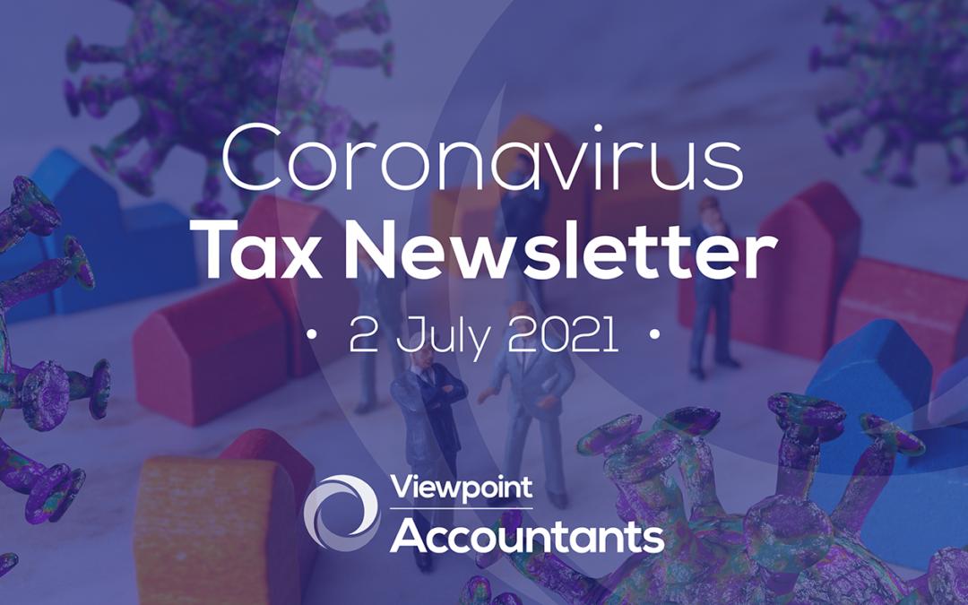 Coronavirus – 02 July 2021 Tax Newsletter