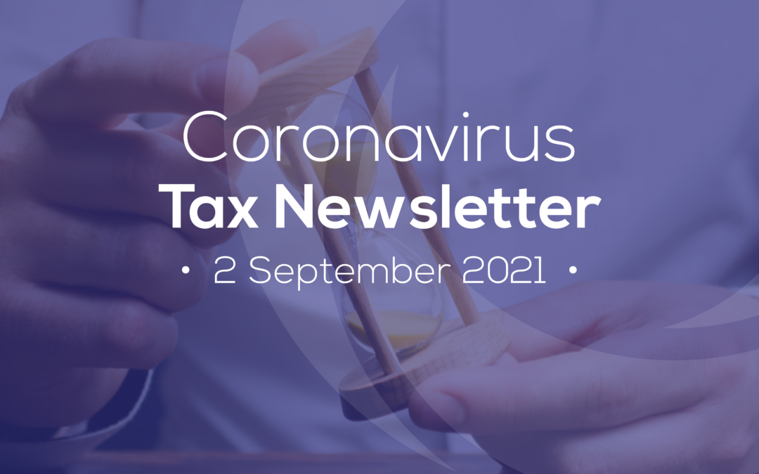 Coronavirus – 02 September 2021 Tax Newsletter